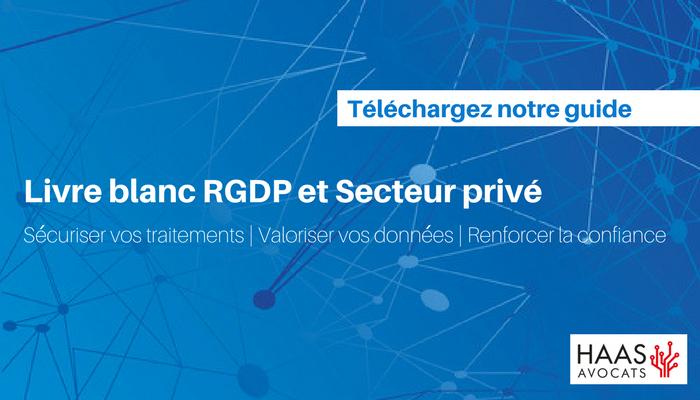 Livre blanc RGPD et secteur privé