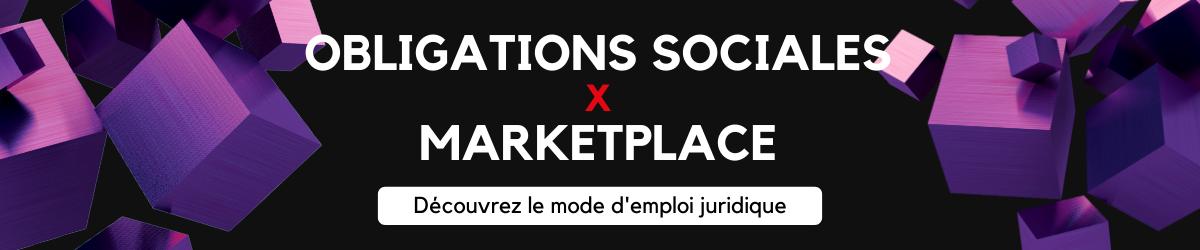 obligations sociales et marketplaces