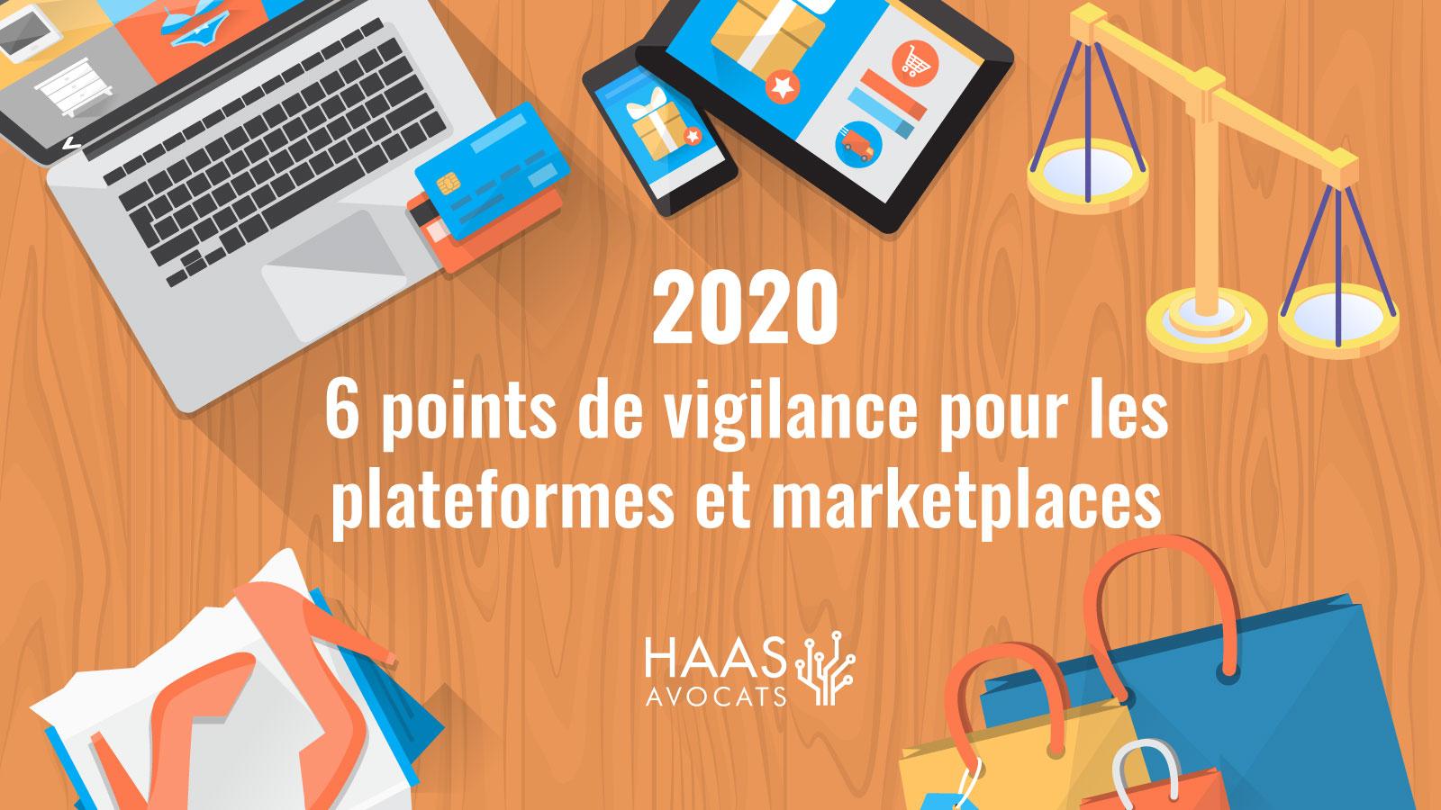Le cadre juridique des marketplaces et plateformes en 2020