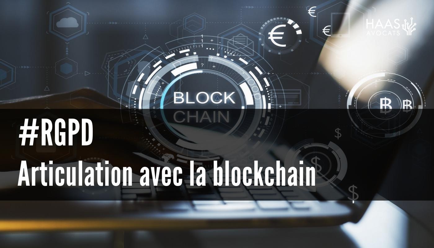 #RGPD : Articulation avec la blockchain