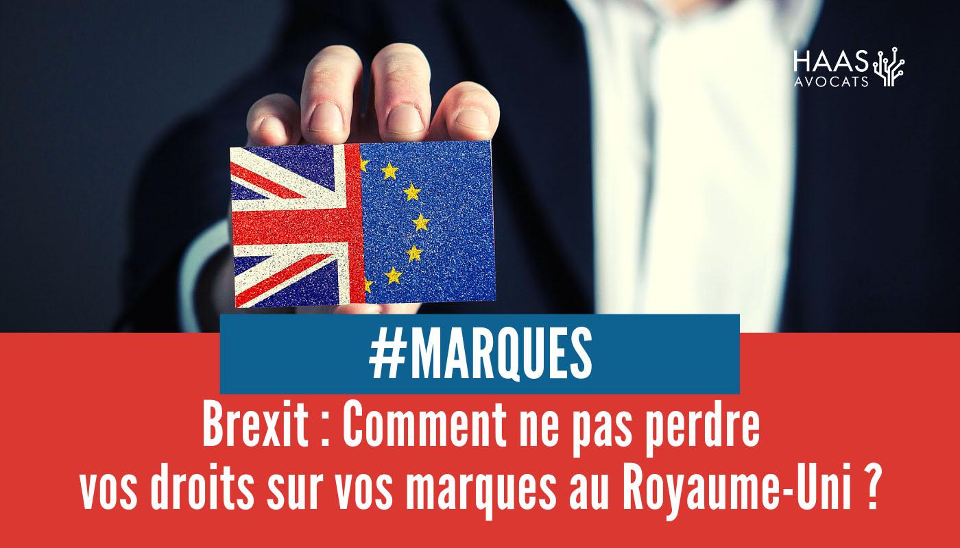 Brexit : quel sort pour vos marques européennes ?