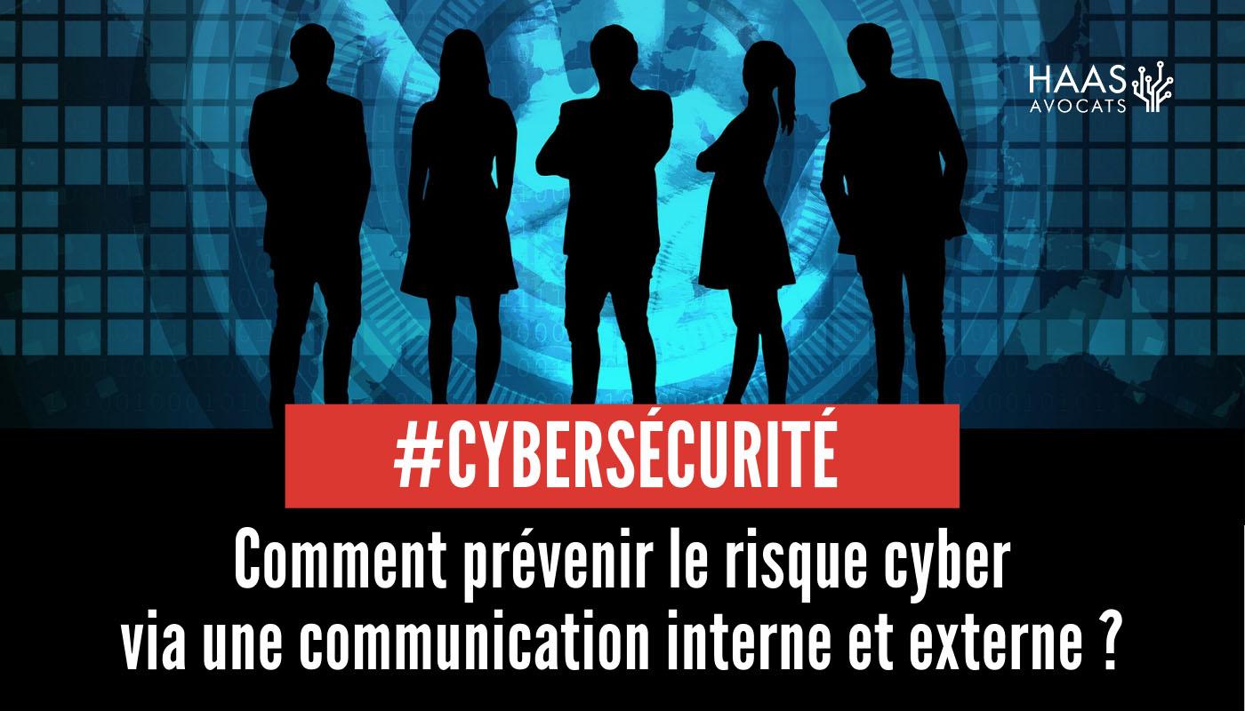 Cybersécurité : La communication au cœur de la gestion du risque cyber