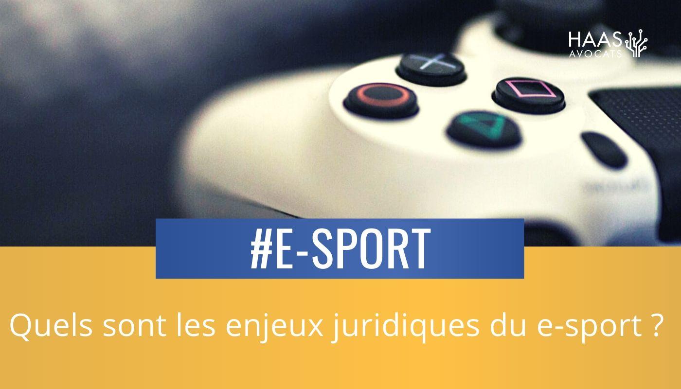 Droit et E-sport : les enjeux juridiques