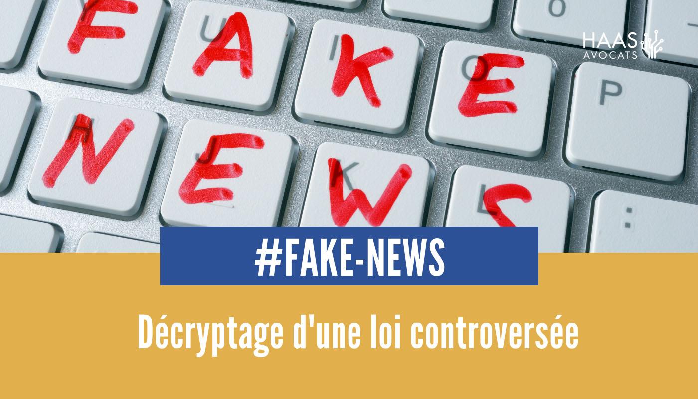 Loi sur les Fake News : pourquoi est-elle controversée ?