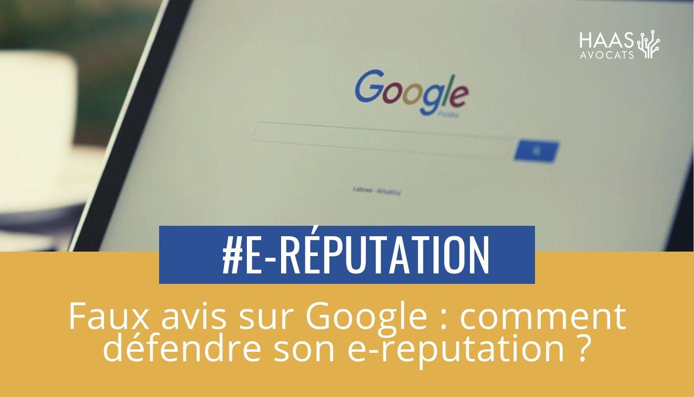 Avis négatif sur Google : des solutions pour défendre son e-reputation