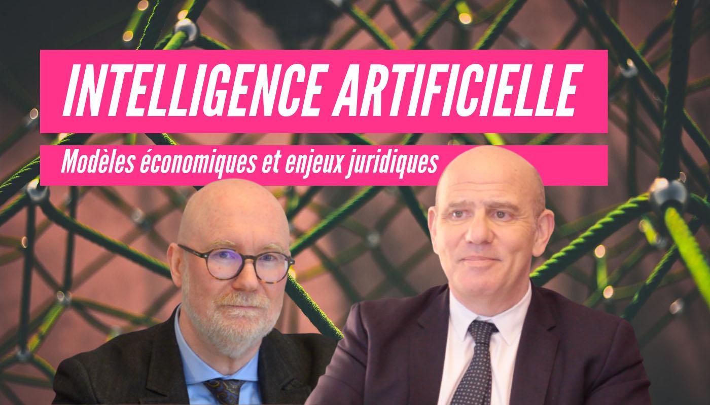 Intelligence artificielle : modèles économiques et enjeux juridique
