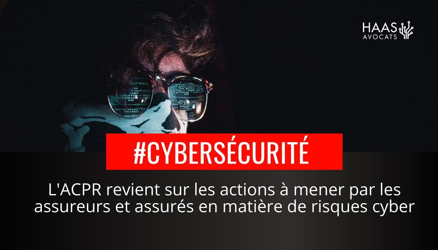 L'assurance cyber-risque dans le viseur de l'ACPR