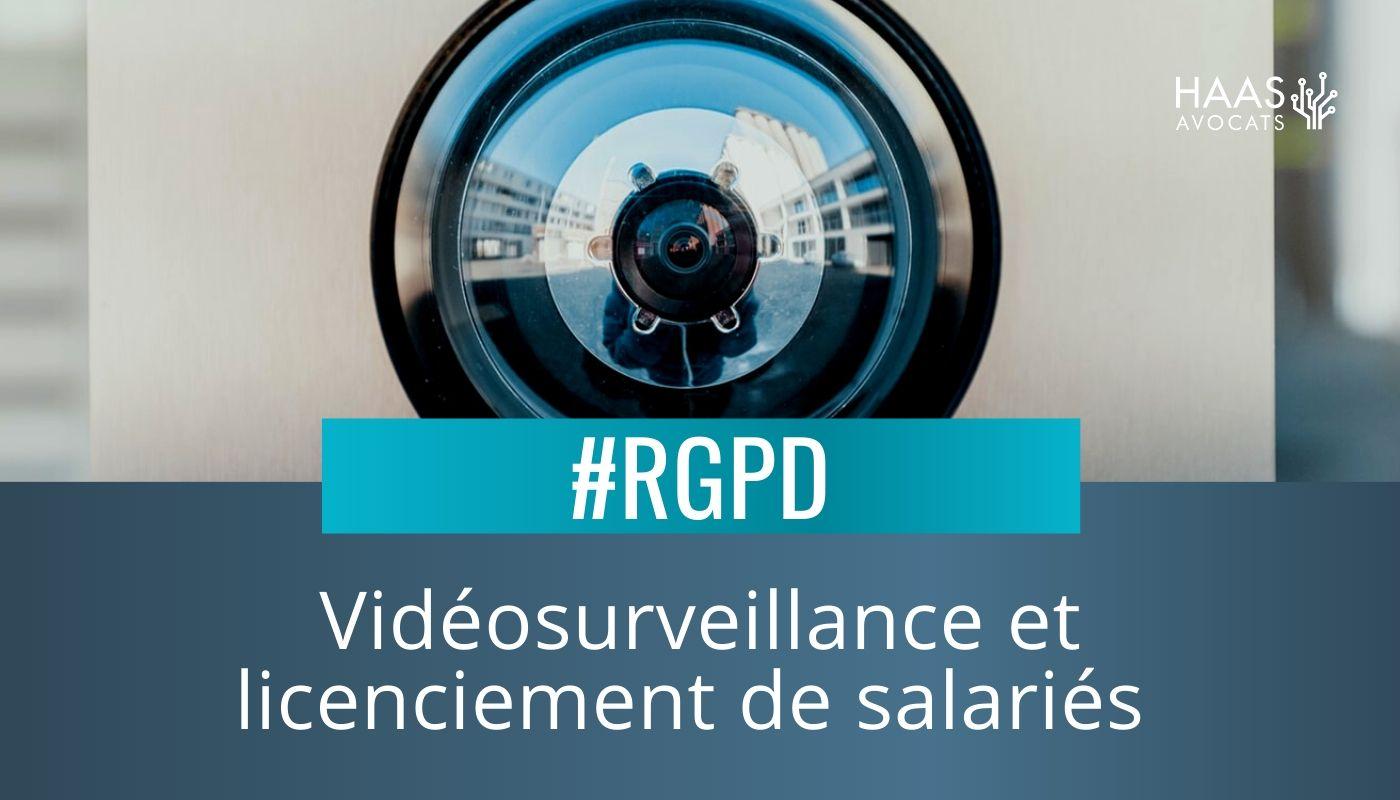 Images de vidéosurveillance et licenciement de salariés pour vol