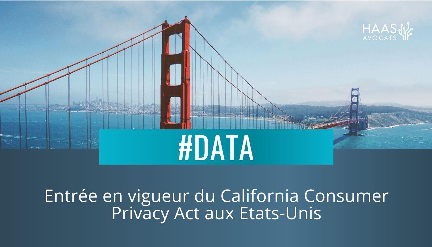 Que prévoit la loi californienne sur la protection des données (CCPA)?