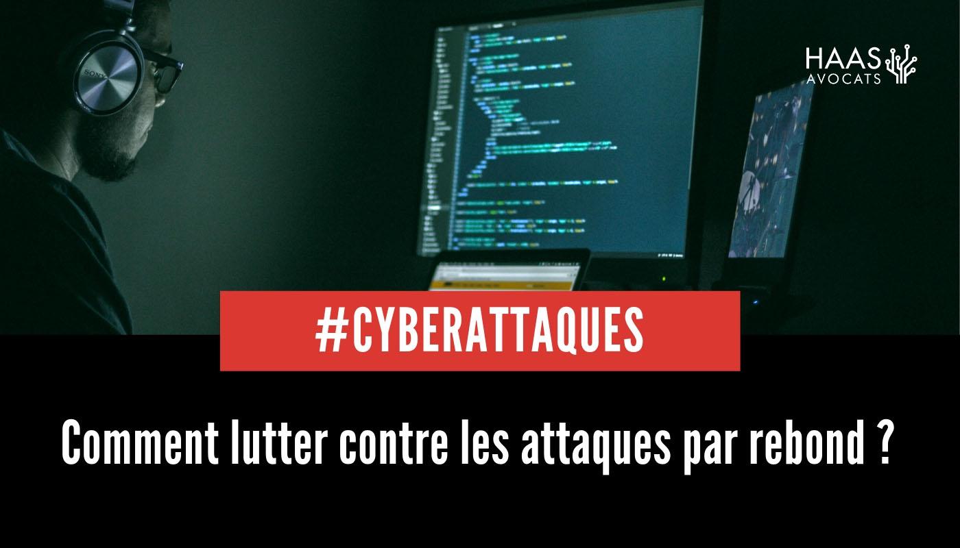 Cybersécurité : les attaques par rebond ciblées par l'ANSSI