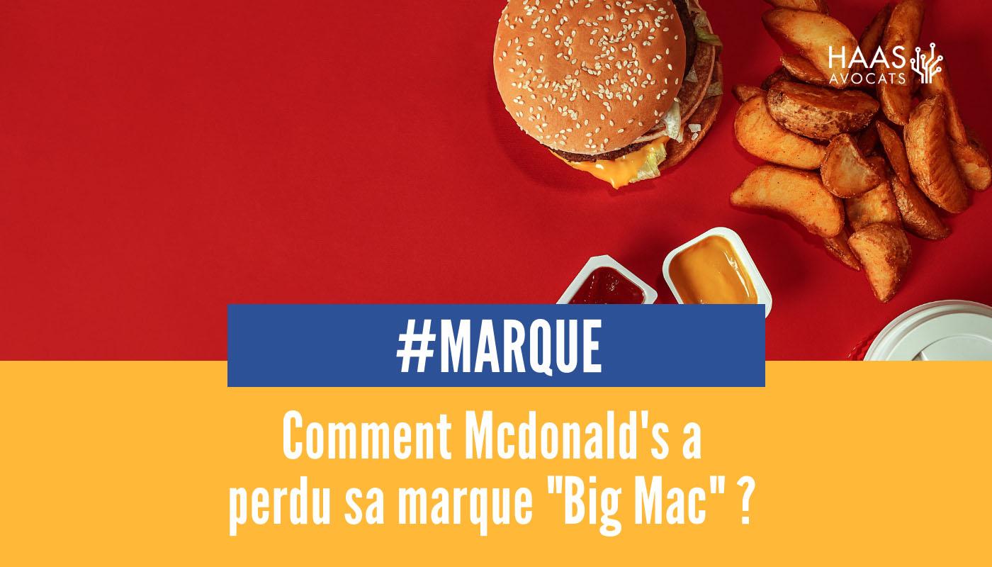 """Mcdonald's perd (provisoirement) sa marque """"Big Mac"""" dans l'Union européenne"""