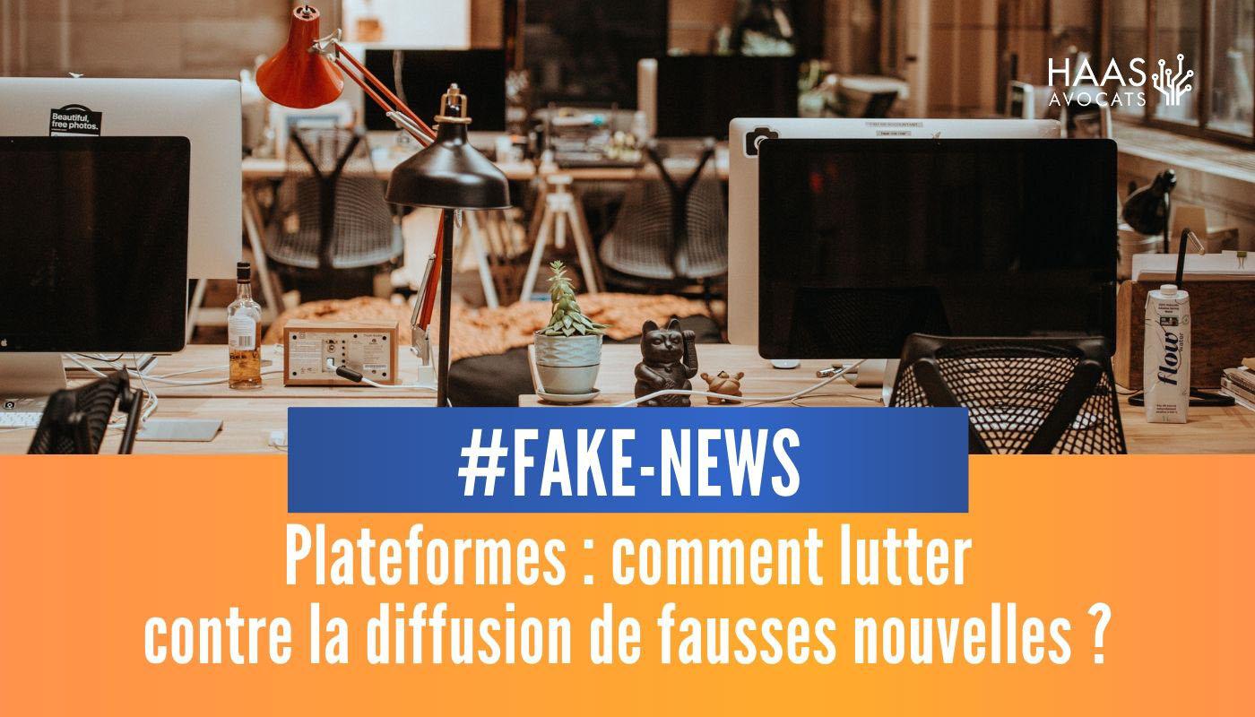 7 recommandations du CSA pour aider les plateformes contre les fakes news