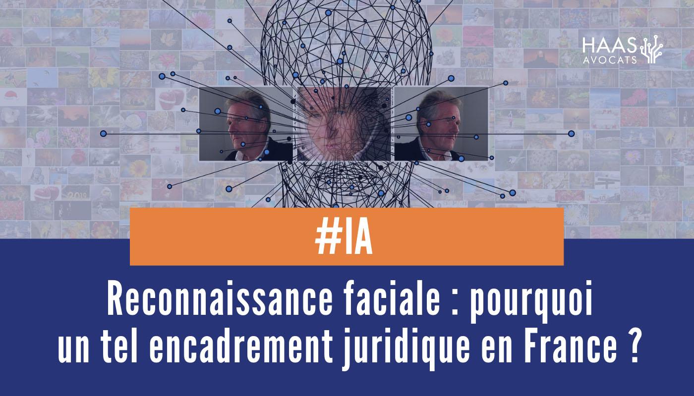 Quel statut juridique pour la reconnaissance faciale ?