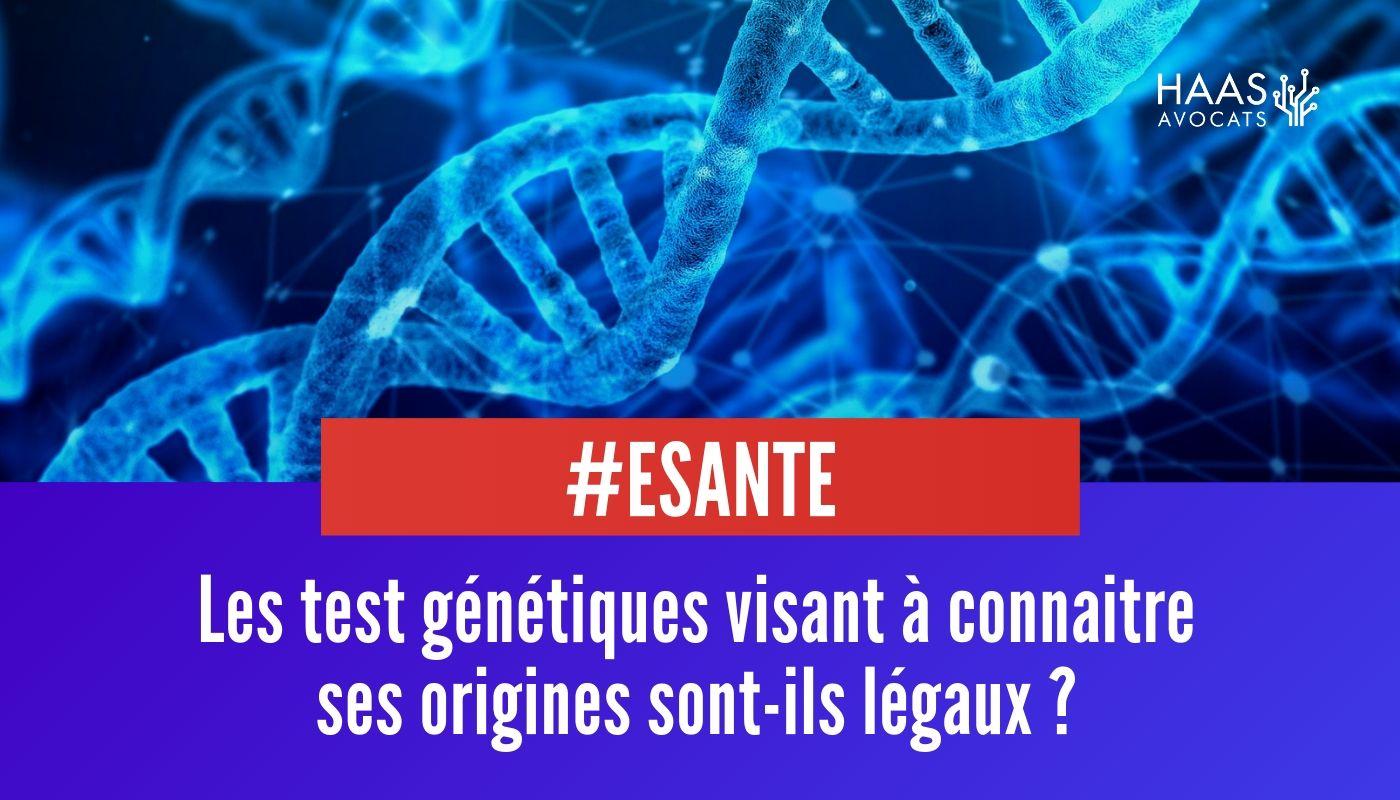 Tests ADN : Le point sur la réglementation