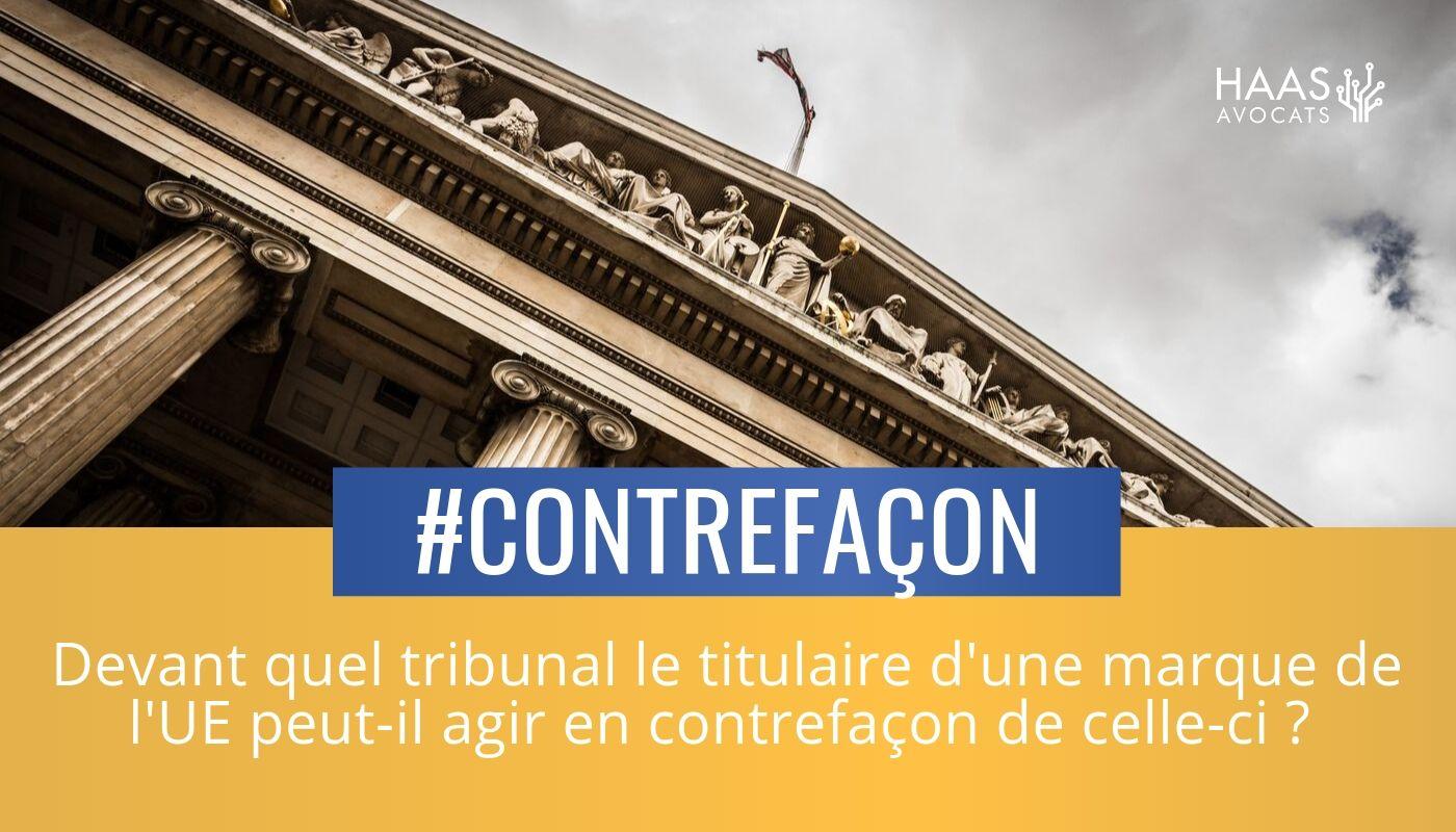 Contrefaçon en ligne : quel tribunal compétent au sein de l'UE ?