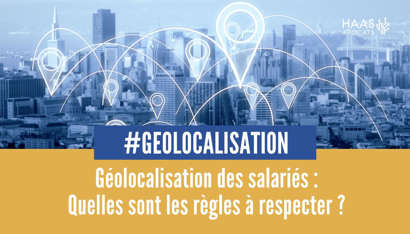 Géolocalisation des salariés et contrôle du temps de travail : attention !