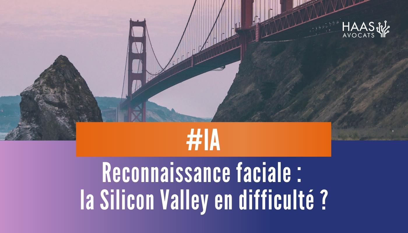 Pourquoi la ville de San Francisco a-t-elle interdit la reconnaissance faciale ?